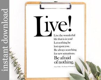 Oscar Wilde, Printable Wall Art, graduation gift, literature art, inspirational quote, bibliophile gift, library decor, Dorian Gray, Live!