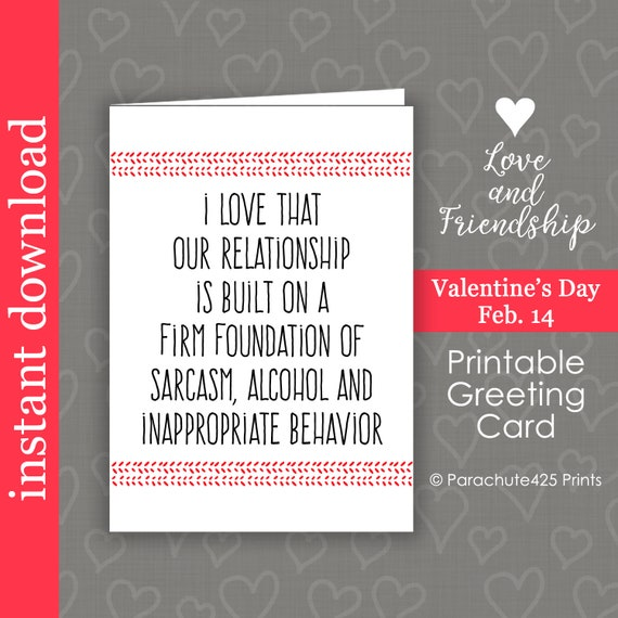 Sarcastic Valentine Card Printable Friend