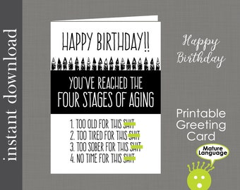 Printable Birthday, Mature Birthday Card, funny birthday card, friend birthday, over the hill card, card download, printable card, diy card