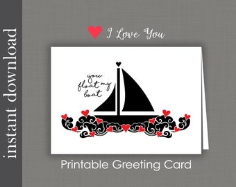 Anniversary Card, Printable Card, You Float My Boat, romantic card, romantic anniversary, boat card, sailing, boating, Valentine card