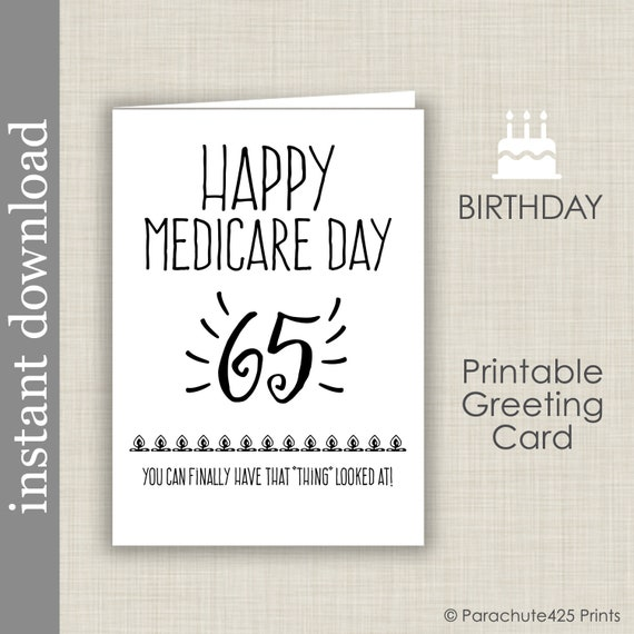 65th Birthday Printable Card Birthday Printable Medicare Etsy