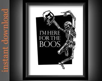 Funny Halloween, Halloween Printable, Here For The Boos, Halloween art, Halloween decor, Halloween skeleton, Halloween typography, bar art