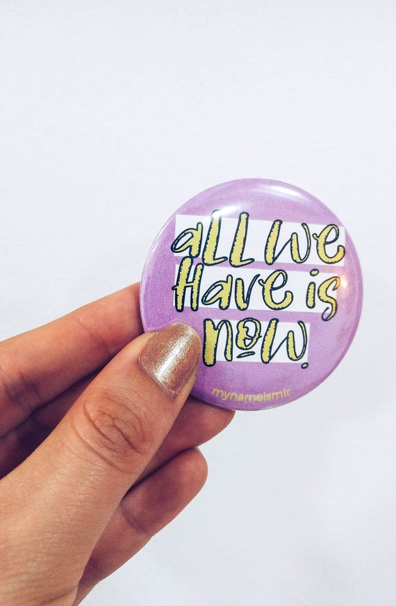 Magnet bottle opener for the fridge, wedding, house, all we have is now, quote