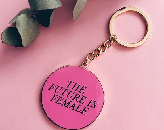 The Future is Female - Keyring (Limited Edition)