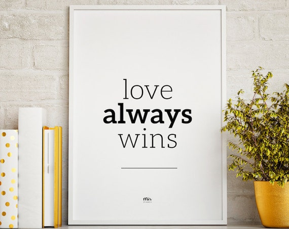 Love Always Wins - Couple Wedding Bridal Shower Bridesmaid Gift Engagement Typogaphy Design Nordic Scandinavian Minimal Style Home Decor