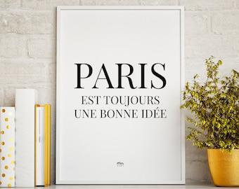 PARIS est toujours une bonne idée - is always a good ida - Print Poster Travel Couple Love Nordic Style Modern Minimal Urban Chic Wanderlust