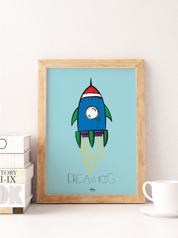 DREAM BIG - Astronaut - Spaceship Print - Illustration - Baby Born Nursery Gift New Room - Kids Girl Boy - Love Print Child Room Deco Space