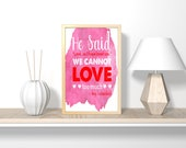 "He said ""Love...as I have loved you ible verse wall art, nursery art, art print, bathroom wall art, bedroom wall decor, canvas wall art"