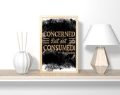 Concerned but not consumed! Christian printable bible verse ,nursery art, art print, bathroom wall art, bedroom wall decor, canvas wall art,