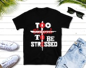Too Blessed To Be Stressed Short-Sleeve Unisex T-Shirt, Christian t-shirt gift, Jesus shirt, Christian apparel, inspirational gift