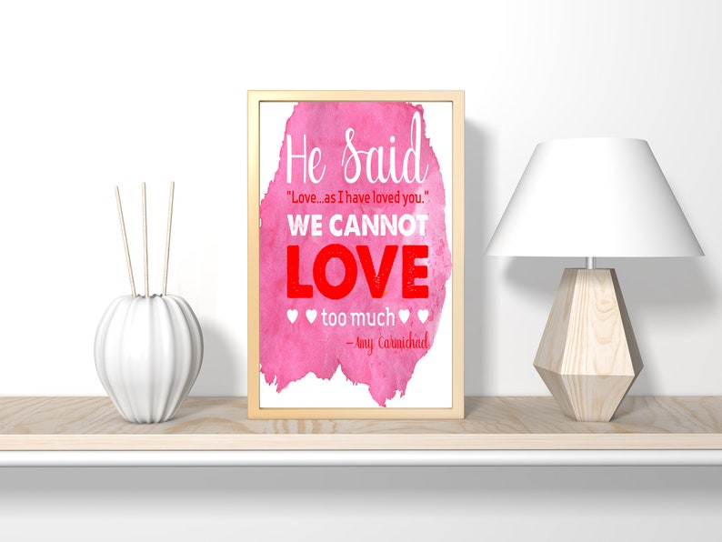 He said Love...as I have loved you ible verse wall art image 0