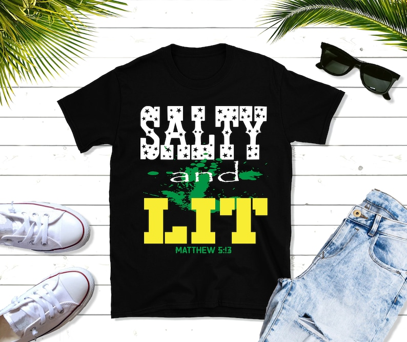 Salty and Lit Short-Sleeve T-Shirt gift Christian t shirts image 0