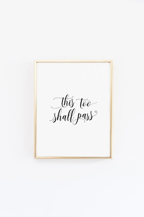 Printable quotes This too shall pass Home Decor | Etsy