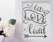 Let Love Lead - SVG, PNG ...