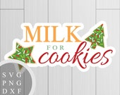 Milk for Cookies - SVG, P...
