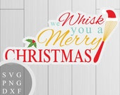 We Whisk You a Merry Chri...