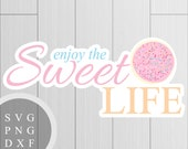 Enjoy the Sweet Life - CO...