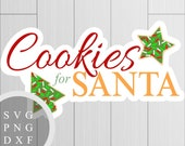 Cookies for Santa - SVG, ...