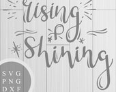 Rising and Shining - SVG,...