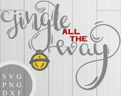 Jingle All The Way - SVG,...
