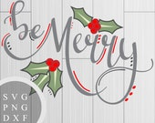 Be Merry - SVG, PNG and D...