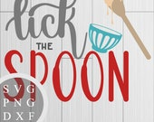 Lick the Spoon - SVG, PNG...
