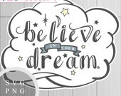 Believe in Your Dream - S...