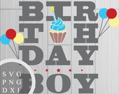 Birthday Boy - SVG, PNG a...