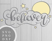 Believer - SVG, PNG and D...