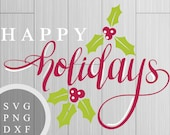 Happy Holidays - SVG, PNG...
