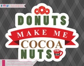 Donuts Make Me Cocoa Nuts...