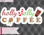 Holly Jolly Coffee - SVG,...
