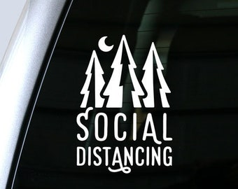 Social Distancing Decal, Outdoors Sticker - Outdoor Recreation, Get into Nature, Get Away, Trees - Car Decal, Laptop Sticker, Bumper Sticker