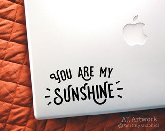 You are my Sunshine Decal, Happiness Sticker - You are my Happy Place  - Decal for Macbook, Laptop Sticker, Car Decal, Bumper Sticker