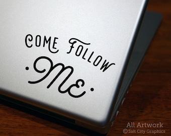 Come Follow Me Sticker, Bible Verse Decal - Follow Christ, Matthew 4, Christianity, Believer - Laptop Sticker, Laptop Decal, Car Decal