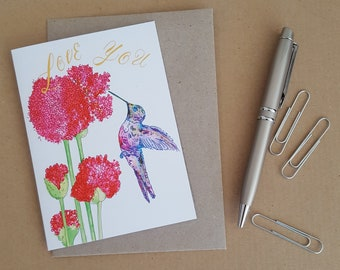 Love You, Hummingbird, Blank Greeting Card, Mothers Day Card, Birthday Card, Valentines Card, Birds, Flowers, Love Card, Handmade Card