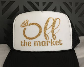 Off the market engagement engaged bride trucker hat
