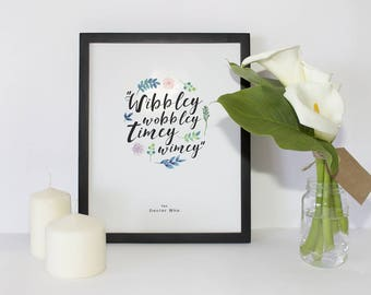 Doctor Who | Wibbley Wobbley Timey Wimey | Floral Poster | Digital Download | 5x7 8x10 11x14 16x20