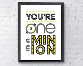 One in a Minion / Minion / Minions / Minion Printable / Minion Poster / Minion Art / Minions Affiche / Instant Download / Digital Download