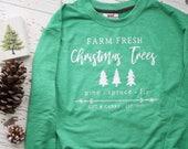 Tree Farm Sweatshirt