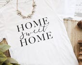 Home Sweet Home v neck