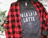 Fa La La La Latte short sleeve v neck tee