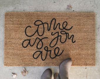 Come As You Are Welcome Mat | Door Mat | Hand Painted | Housewarming Gift | Wedding Gift | Outdoor Doormat