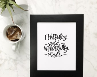 Fearfully And Wonderfully Made Handlettered Print