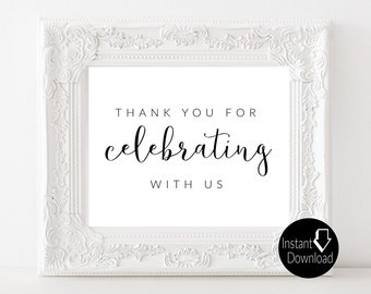 Thank You for Celebrating with Us Printable Wedding Sign | Wedding Reception Sign | Bridal Shower Sign| Printable Sign | 8x10