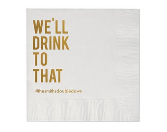 We'll Drink To That Personalized Wedding Napkins