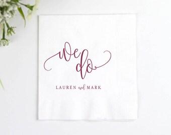 We Do Personalized Wedding Napkins | Bridal Shower | Rehearsal Dinner | Engagement Party | Custom Bar Napkins | Custom Wedding Napkins