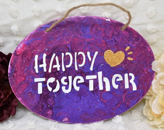 """Hanging Sign """"Happy Together"""" - Hand Painted Acrylic Pour Art with White Stenciled Lettering and Gold Glitter Heart"""
