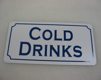 COLD DRINKS Metal sign