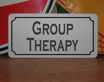 GROUP THERAPY Metal Sign for Church Sunday School Bible Study